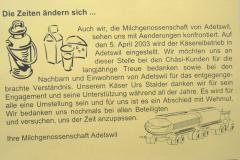 Die Zeiten ändern sich …, Einstellung des Betriebs Käserei Adetswil