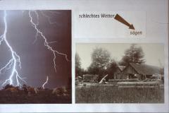 Diaschau 1, Schlechtes Wetter = Sägen