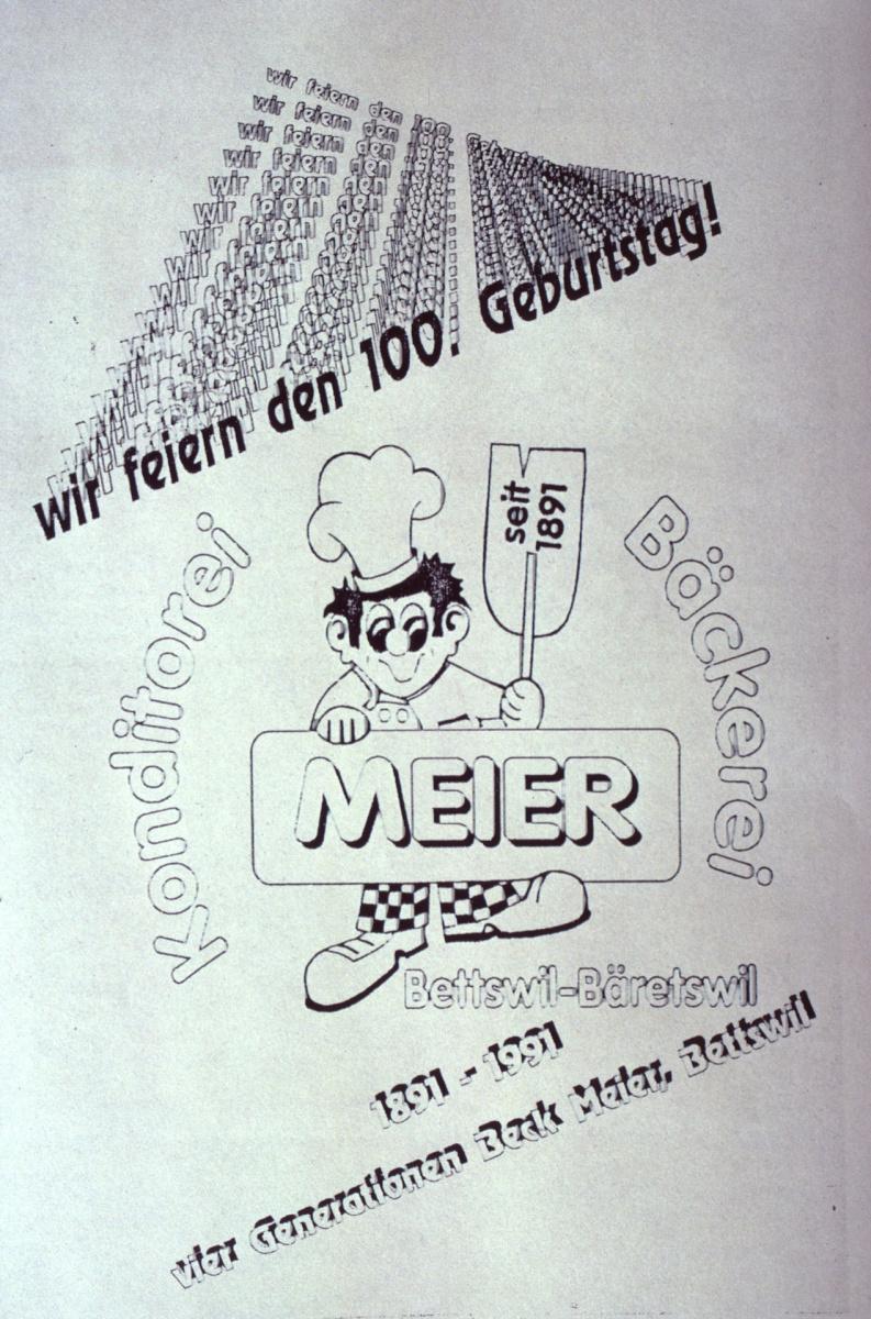 Bäckerei Meier, 'Wir feiern den 100. Geb.'