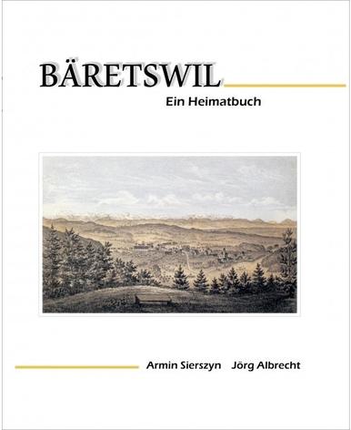 Bäretswil - Ein Heimatbuch