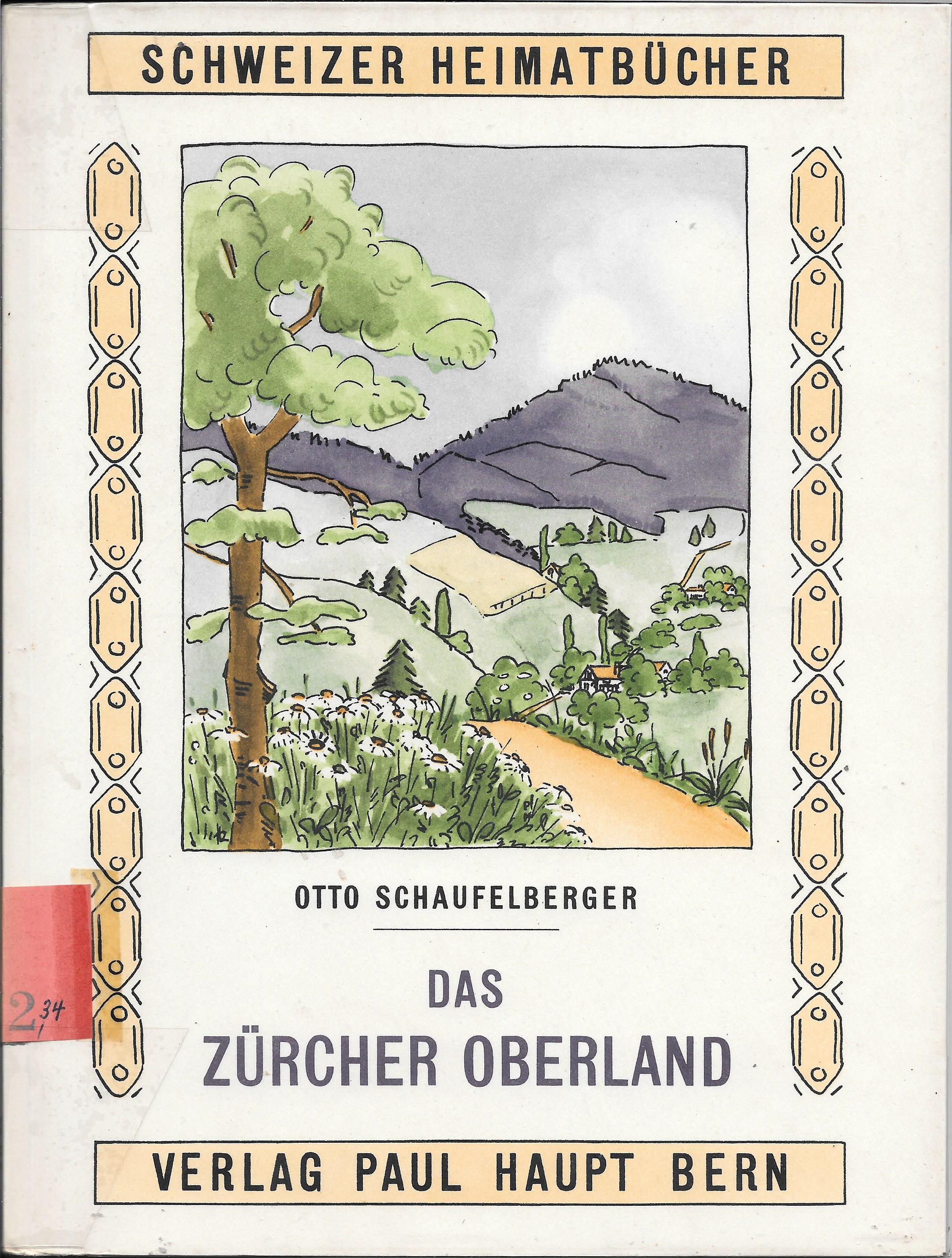"""Deckblatt des Heimatbuches """"Das Zürcher Oberland"""" von Otto Schaufelberger mit Bachtel."""